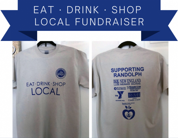Eat-Drink-Shop Local T-Shirt Randolph Chamber of Commerce