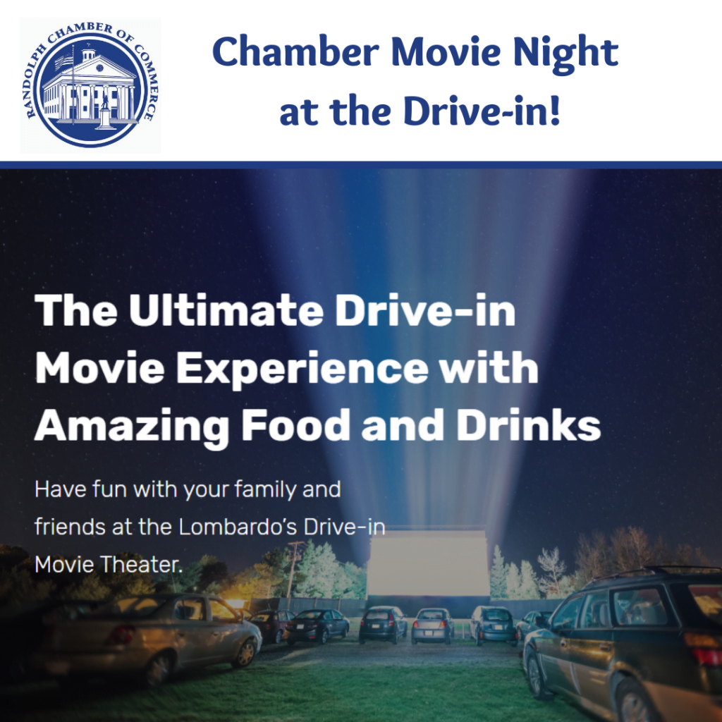 Randolph Chamber Drive-in Movie Night at Lombardo's Fundraiser.